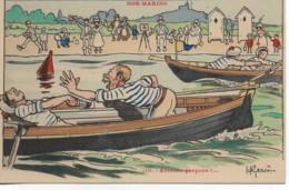 Illustrateur  GERVESE Série NOS MARINS N°10 Arrache Garçons !..... - Gervese, H.