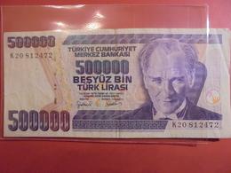 TURQUIE 500.000 LIRASI 1998 CIRCULER - Turquie