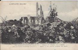 62 ABLAIN SAINT NAZAIRE RUINES DE L EGLISE VERS L ABSIDE GUERRE 1914 1918 - Guerre 1914-18