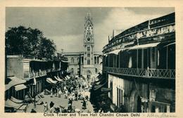 NEW DEHLI   Clock Tower And Town Hall Chandni Chowk DEHLI Ed Chand & Sons Dariba Dehli - India