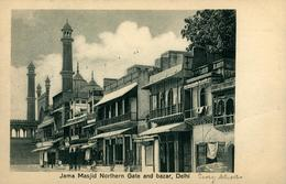 NEW DEHLI   Jama Masjid Northern Gate And Bazar DEHLI Ed Chand & Sons Dariba Dehli - Inde