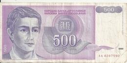 YOUGOSLAVIE 500 DINARA 1992 VF P 113 - Jugoslawien