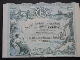 FRANCE - CINEMA - STE DES CINEMATOGRAPHES ECLIPSE - ACTION DE 100 FRS  - PARIS 1908 - TRES BELLE ILLUSTRATION - Shareholdings