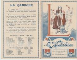 LA KABILINE - CALENDRIER 1915 - POUR TEINDRE SOI MÊME LES ÉTOFFES EN TOUTES NUANCES - - Petit Format : 1901-20