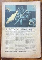 SPARTITO MUSICALE VINTAGE  Il Piccolo Mandolinista   EDITORE  G.ZANIBON PADOVA - Musica Popolare