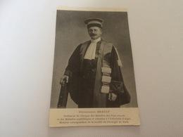BP - 1600 - Professeur BRAULT - Prof. De Clinique Des Maladies Des Pays Chauds Et Des Maladies Syphilitiques - Famous People