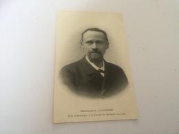 BP - 1600 - Professeur LAGUESSE - Prof.d'Histologie à La Faculté De Medecine De Lille - Famous People