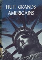 Livre Sur Huit Grands Américains - Office D'information Des Etats Unis - 1950 - Bande Dessinée Noir & Blanc   (4470) - Biografie