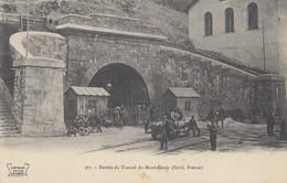 TUNNEL Du MONT-CENIS: Entrée Du Tunnel (Nord - France) - Ohne Zuordnung