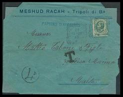 LIBIA. 1907. Tripoli - Malta. Fkd Env As Printed Wrapper Rate 5c / Cds + Taxed + 4d Arrival Pmk. Scarce. Env Was Cut In - Libya
