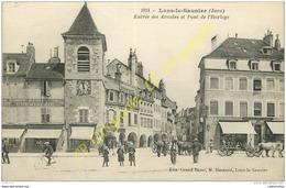 39. LONS LE SAUNIER . Entrée Des Arcades Et Pont De L'Horloge . CPA Animée . - Lons Le Saunier