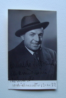 Autografo Arnaldo Voltolini Tenore Regio Teatro Parma 1952 Lirica - Autografi