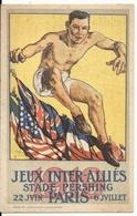 JEUX INTER-ALLIES. STADE PERSHING. 220/06. 6/07 1919. - Postcards