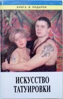 Criminal Tattoo Vtg. Russian Book ART Of Tattoo Technique Examples Real Photo - Livres, BD, Revues