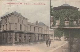 BOURBONNE LES BAINS LE CASINO LE KIOSQUE DE MUSIQUE - Bourbonne Les Bains