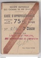 Au Plus Rapide Carte D'approvisionnement SNCF Chemin De Fer 1946 Réduction 75 % La Courtine Montluçon Tarif Militaire - Altri