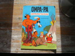 OMPA PA AND BROTHER TWO SCALP GOSCINNY AND UDERZO 1977 EGMONT / METHUEN - Livres, BD, Revues