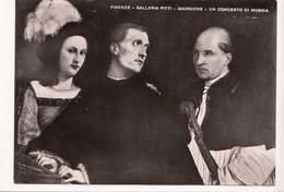 FIRENZE, GALLERIA PITTI, GIORGIONE - UN CONCERTO DI MUSICA, Unused Real Photo, Vera Fotografia, Postcard [23049] - Paintings