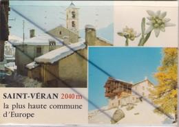Saint Véran (38) En Dauphiné . Le Vieux Clocher - Un Chalet Typique (la Plus Haute Commune D'Europe 2040m) - Saint-Vérand