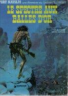 B.D.BLUEBERRY - LE SPECTRE AUX BALLES D'OR -  1982 - Blueberry
