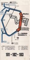 TIBV - TRANSPORTS INTERCOMMUNAUX DE BRUXELLES VICINAUX - LIGNES DE PETITE CEINTURE N°s 101, 102 Et 103 - 1e PHASE - 1970 - Europe