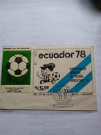 Ecuador The  2 Fdc Souvenir Sheets Football Cup 1978 - Coppa Del Mondo