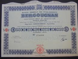 FRANCE - PUY DE DÔME, CLERMONT FERRAND - ETS BERGOUGNAN, CAOUTCHOUC - ACTION 5000 FRS - - Shareholdings