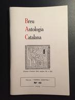 FR66 Revue TERRA NOSTRA - N°49 - 1984 - Breu Antologia Catalana - Illustré - 180 Pages - Bel état - Languedoc-Roussillon