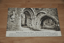 8206-   RUINES DE L'ABBAYE DE VILLERS, TOMBEAU DE GOBERT D'ASPREMONT - Villers-la-Ville