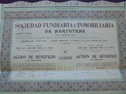 NOUVEAU - FRANCE,ESPAGNE - STE FUNDIARIA Et INMOBILIARIADE MARTUTENE - ACTION DE BENEFICE - SAN SEBASTIAN 1909 - Shareholdings