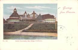 Greetings From America - Hotel Coronado,San Diego (California) 1899 AKS - Gruss Aus.../ Grüsse Aus...