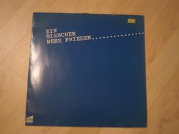 Ein Bisschen Mehr Frieden .... (u. A. Mit Zupfgeigenhansel, Hannes Wader, Dieter Süverkrüp, Lok Kreuzberg U. V. A.) - Vinyl-Schallplatten