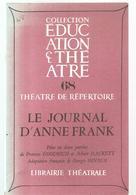 Théâtre De Répertoire N°68 Le Journal D'Anne Frank Par GOODRICH & HACKETT Editions Librairie Théâtrale Des Années 1980 - Théâtre