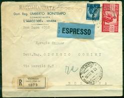 V7870 ITALIA 1950 REPUBBLICA Raccomandata Espresso Affrancata Con Democratica 100 L.+ 5 L.da Venezia 12.8.50 Per Bologna - 6. 1946-.. Repubblica