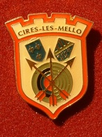 PIN'S TIR A L'ARC - CIRES LES MELLO - Tir à L'Arc