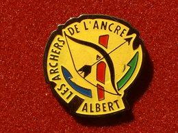 PIN'S TIR A L'ARC - LES ARCHERS DE L'ANCRE - ALBERT - Tir à L'Arc