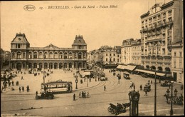 BRUXELLES : Gare Du Nord Et Palace Hôtel - Places, Squares