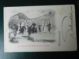 1903/06 - Mostar - Hercegovinische Bauern - Kolo Tanzend - Hercegovacko Kolo - RRR - Very Rare - Bosnie-Herzegovine