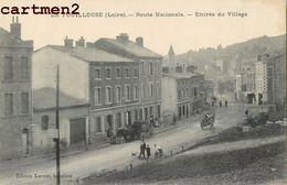 LA FOUILLOUSE ROUTE NATIONALE ENTREE DU VILLAGE 42 LOIRE - Unclassified