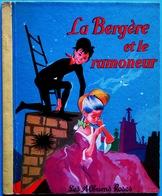 Les Albums Roses, Hachette, 1961 > Jacques Pecnard : LA BERGERE ET LE RAMONEUR - Hachette