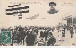 69 - LYON - Grande Semaine D' Aviation  De Lyon - Duray Passant Devant Les Tribunes - Avions