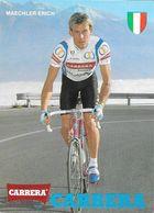 Cycliste: Maechler Erich, Equipe De Cyclisme Professionnel: Team Carrera, Suisse 1989 - Radsport