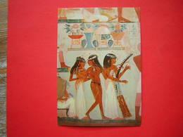 CPM EGYPTE THEBES  TOMBEAU DE NAKHT  DANSEUSES ET MUSICIENNES  NON VOYAGEE - Antiquité