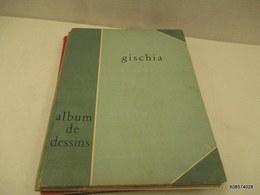 ALBUM De Dessins De GISCHIA -  20 Planches De Dessins -1947 - Numeroté 254 - Format 38 X 28 Cm - Bon état Général - Livres, BD, Revues