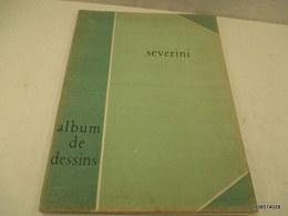 ALBUM De Dessins De SEVERINI -  20 Planches De Dessins -1947 - Numeroté 193 - Format 38 X 28 Cm - Bon état Général - Livres, BD, Revues