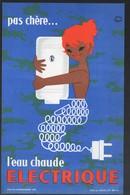 Buvard (?) Ou Publicité EAU CHAUDE ELECTRIQUE PAS CHERE  (illustrateur LEFOR OPENO) (PPP10295) - Electricity & Gas