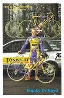 Cycliste: Franky De Buyst, Equipe De Cyclisme Professionnel: Team Tonissteiner Saxon, Belge 1999 - Sports