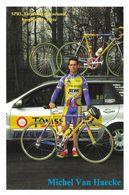 Cycliste: Michel Van Haecke, Equipe De Cyclisme Professionnel: Team Tonissteiner Colnago, Belge 1999 - Sports