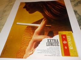 ANCIENNE  PUBLICITE EXTRA LONGUE  CIGARETTES ROYALE 1969 - Tabac (objets Liés)