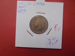 U.S.A CENT 1859 - 1859-1909: Indian Head